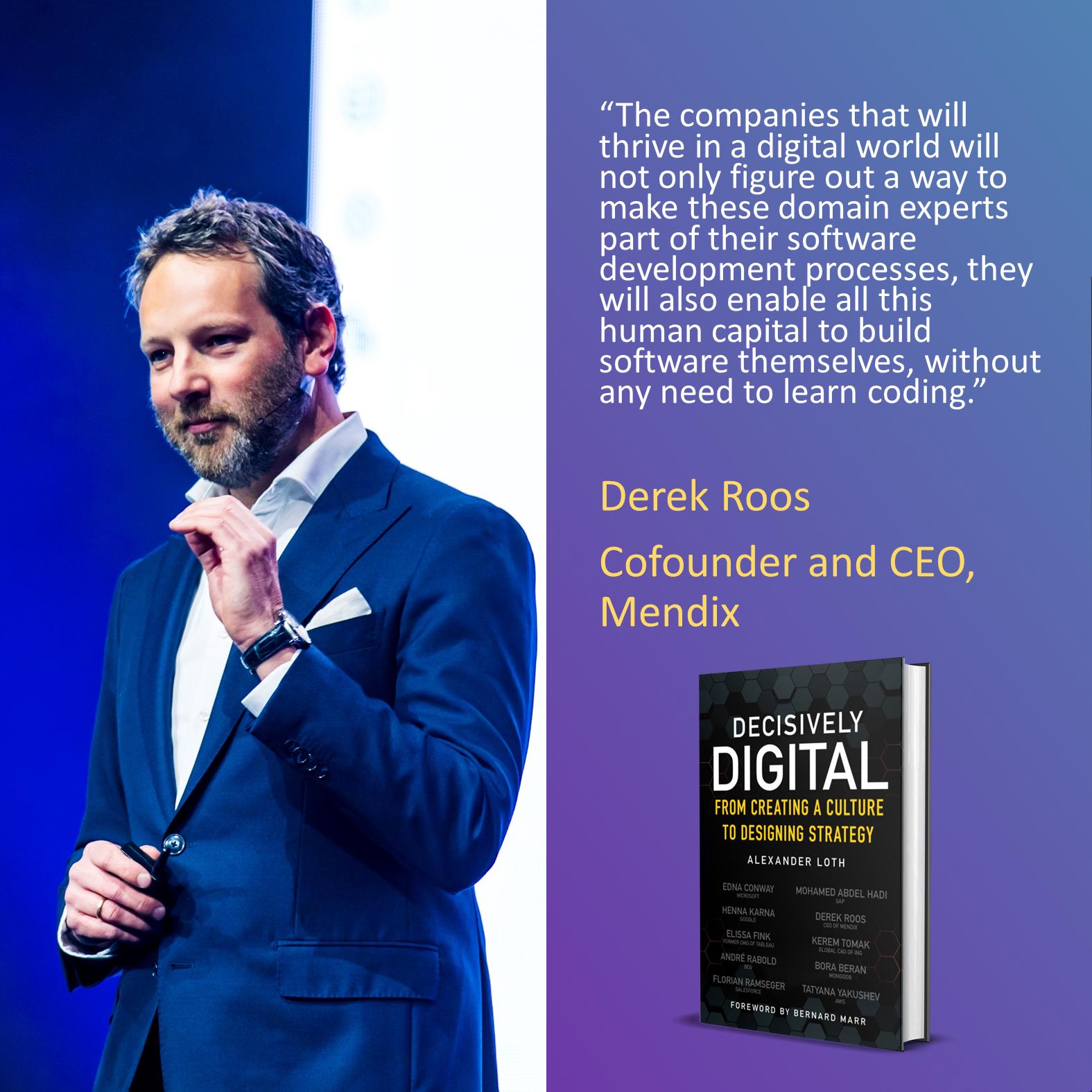 Derek Roos, Cofounder and CEO of Mendix